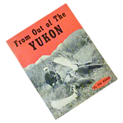 From out of the Yukon Autographed Copy Book