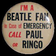 SOLD Original Beatles Memorabilia: In Case of Emergency Call Paul or Ringo Button