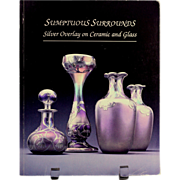 SALE J. Stokes Out of Print Book SUMPTUOUS SURROUNDS Silver Overlay on Ceramic and Glass ...