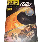March 1959 number 149 CLASSICS ILLUSTRATED Off on a Comet comic book.