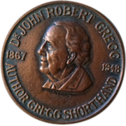 Dr. John Robert Gregg 1867 - 1948 Author Gregg Shorthand presentation medal 1955.