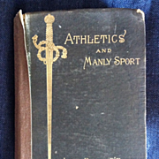 Athletics and Manly Sport by John Boyle O'Reilly published 1890