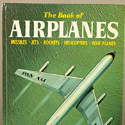 SOLD The Book of Airplanes by George Zaffo, 1976 Printing