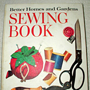 Better Homes and Gardens Sewing Book - 1970 Edition