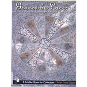 Graced by Lace: A Guide for Collectors of Antique Linen and Lace (A Schiffer Book for Collectors) Hardcover by Debra Bonito
