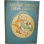 SOLD Nursery Rhymes from France - My Book House for Children, First Edition 1927