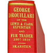 SALE George Drouillard, Hunter and Interpreter for Lewis and Clark, by M.O Skarsten