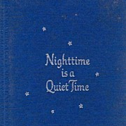 SOLD Scarce 1968 1st Ed w/ DJ  'Nighttime is a Quiet Time' - Poetry & Illustrations