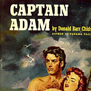 SOLD SCARCE 1953 'Captain Adam' w/ Collector's DJ - Historical Fiction / Out-of-Print / Vintag