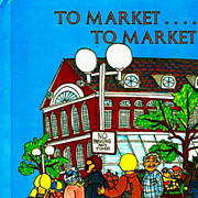SOLD 1970's 'To Market To Market' Boston, First Edition, Fabulous Art, Historical Landmarks, N