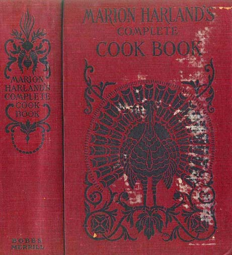 RARE 1906 1st Ed Marion Harland's Complete Cook Book - Cookery and Housekeeping / Entertaining