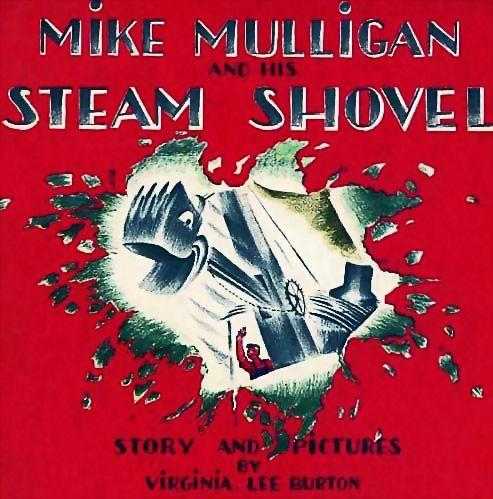 1967 'Mike Mulligan And His Steam Shovel' Scarce DJ - Virginia Lee Burton, Vintage, Picture Book