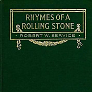 SOLD 1912 'Rhymes Of A Rolling Stone' 1st Ed, Poetry, Canadian Robert Service, Soldier, War, W