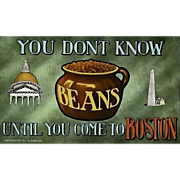 1911 'You Don't Know Beans Until You Come To  Boston' Postcard, Antique, Massachusetts, Unused