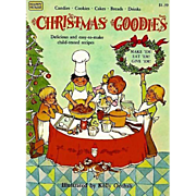 1981 'Christmas Goodies' Cookbook,1st Ed, Illustrated, Holiday, Children's Recipes, Candy, Coo