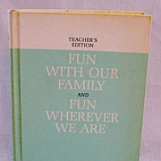 SALE Vintage Dick & Jane Book Fun With Our Family & Fun Wherever We Are Teacher's Edition 1962