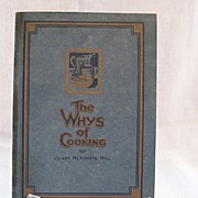 SALE Vintage Collectible The Whys Of Cooking Cook Book by Janet McKenzie Hill 1919 Excellent .