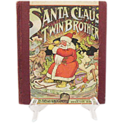 SALE Rare Book Santa Claus' Twin Brother 1907 Frances Trego Montgomery Good Condition