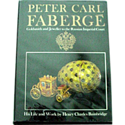 Faberge - Goldsmith and Jeweller to the Russian Imperial Court