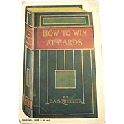 How To Win At Cards by B A Squeezer Postcard - 1909