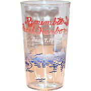 "Vintage ""Remember Pearl Harbor, Dec. 7, 1941"" Glass"