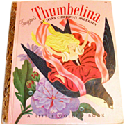 Little Golden: Thumbelina Book, 1953, A Edition - Marked