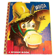 "A Bonnie Book: ""Whoa Is Me"" Children's Book"