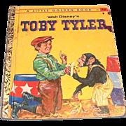 Little Golden Books: Walt Disney's: Toby Tyler, 1960, A Edition