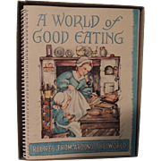 "Charming Cookbook ""A World of Good Cooking"" with Original Box"
