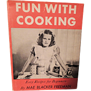 "Darling ""Fun With Cooking"" Child's Cookbook with Dust Jacket"