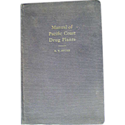 REDUCED Manual of Pacific Coast Drug Plants; Stuhr; 1933