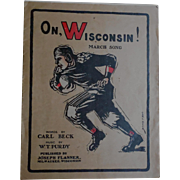 Rare Football Fight Song Sheet Music Dated 1910 'On Wisconsin' - Carl Beck W.T. Purdy ...