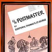 SALE 1943 c/o POSTMASTER Book by Corporal St. George, Marked 50% Off