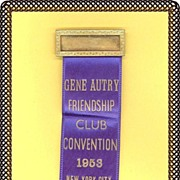 SALE 1953 Gene Autry Friendship Club Convention Name Plate Pin and Ribbon-New York City