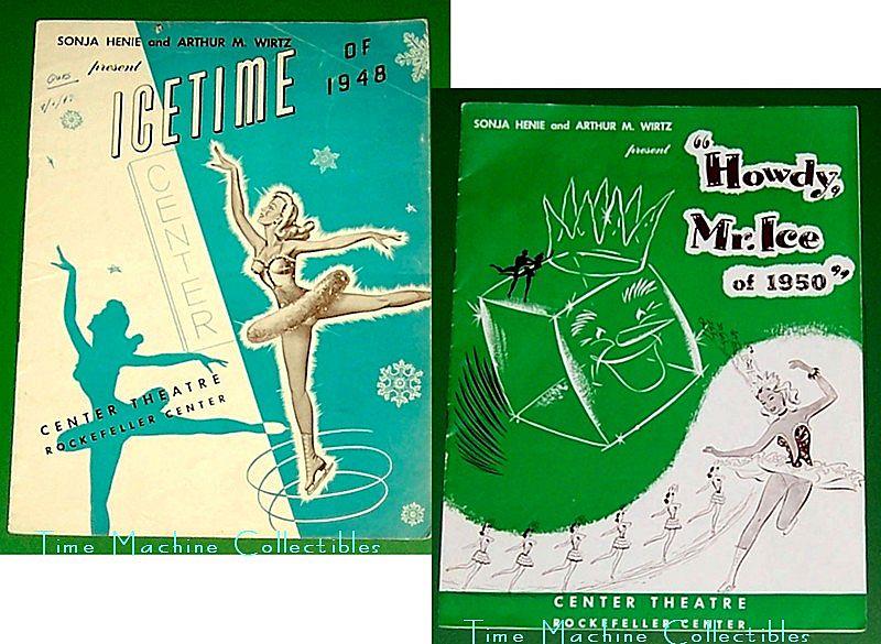 "Icetime of 1948 and ""Howdy, Mr.Ice of 1950"", Sonja Henie & Arthur M. Wirtz"
