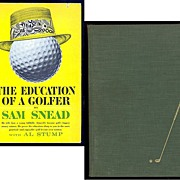 SOLD 1946 Sam Snead's How To Play Golf & 1962 The Education Of A Golfer by Sam Snead, Marked
