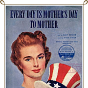 SOLD WWII Era 1942 Every Day is Mother's Day To Mother Sheet Music