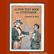 1919 Aliens' Text Book on Citizenship by Herbert M. Beck