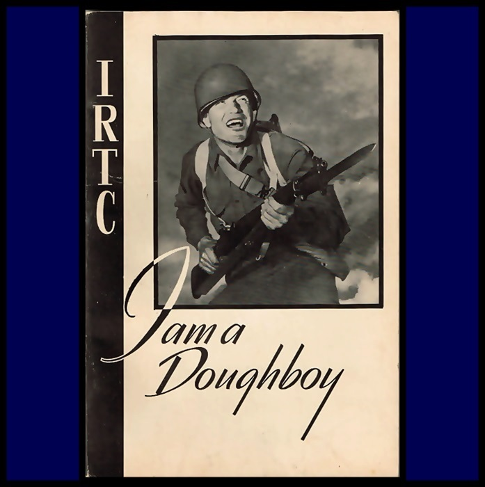 1943 IRTC I am a Doughboy Camp Illustrated Book