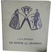 SALE c1905 German Childrens book DIE NYMPHE DES BRUNNENS Stunning Ilustrations by Ignaz ...