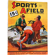 Men's Magazine Hunting Fishing  Advertising Sports AField Vintage June 1936