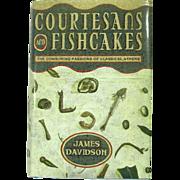 Courtesans and Fishcakes, Ancient Athens, 1st Edition