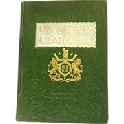 Life and Times of William E. Gladstone, 1898, 1st Am. Edition