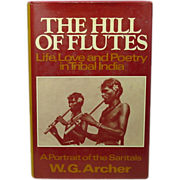 Life, Love and Poetry in Tribal India, 1974, First American Edition
