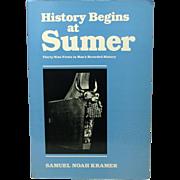 History Begins at Sumer, S. N. Kramer, 1988, Third Edition