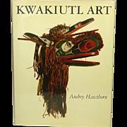 Kwakiutl Art, by Audrey Hawthorn, 1979, Indian Mythology, Ceremonial Art