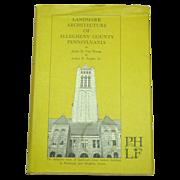 Landmark Architecture of Allegheny County Pennsylvania, 1st, 1967