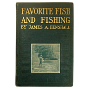 SOLD Favorite Fish and Fishing, James Henshall, 1908, First, illustrated