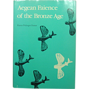 Aegean Faience of the Bronze Age, Polinger, 1979, Yale Press