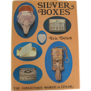 SOLD Silver Boxes by Eric Delieb